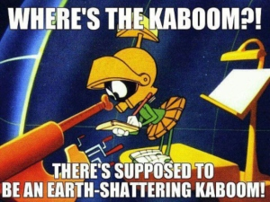 wheres-the-kaboom-theres-supposed-to-be-an-earth-shattering-kaboom-marvin-the-martian-12-21-12
